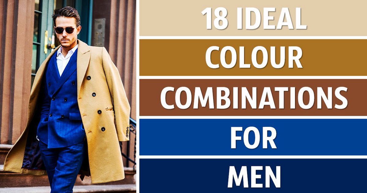 18 Perfect Color Combinations For Men That Will Upgrade