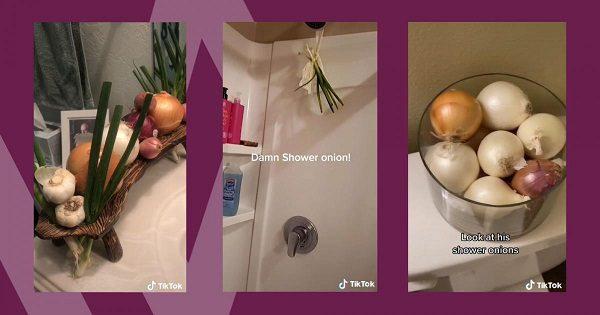 shower onions